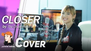 Closer - The Chainsmokers Ft. Halsey Cover By Jannine Weigel พลอยชมพู