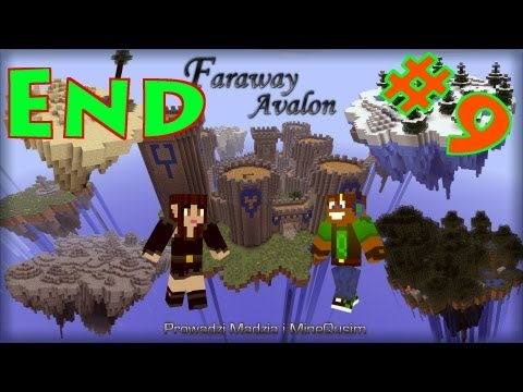 Faraway Avalon #09 | The End :( | MineQusim & Madzik89