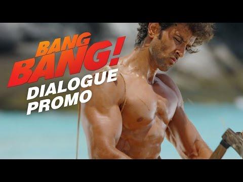 Bang Bang Dialogue Promo 2 | Hrithik Roshan & Katrina Kaif