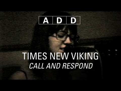 Times New Viking - Call and Respond - A-D-D