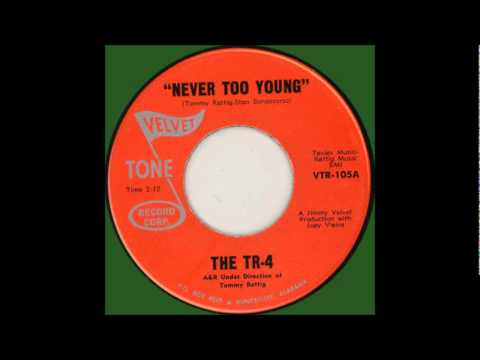 TR 4 - Never Too Young 1968 45 -Velvet Tone 105( VERY RARE)