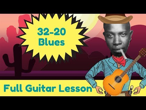 How To Play 32-20 Blues (Lesson) Robert Johnson, Keith Richards