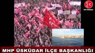 ''DEMOKRASİ'' MİTİNGİNE  ÇAĞRI....MHP ÜSKÜDAR