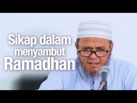 Ceramah Agama Islam: Sikap Dalam Menyambut Ramadhan - Ustadz Mubarok Bamualim, Lc, M.H.I