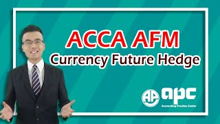 ACCA P4 Currency Future Hedge