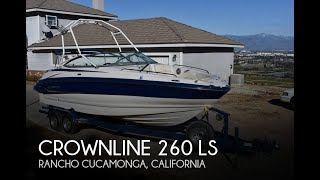 [SOLD] Used 2006 Crownline 260 LS in Rancho Cucamonga, California
