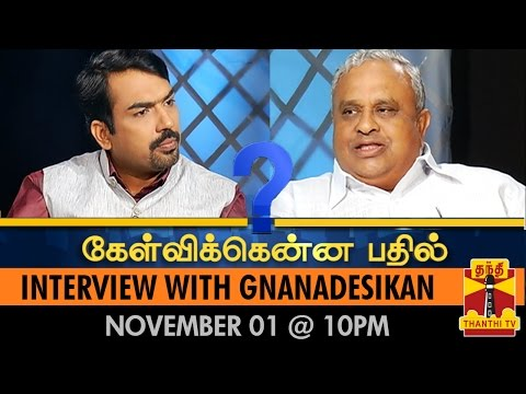 Kelvikkenna BaThil - Interview With Nanjil Sampath - Watch the Full Exclusive Interview tonight (01/11/14) @ 10PM and Tomorrow (02/11/14) at 8PM - Thanthi TV...