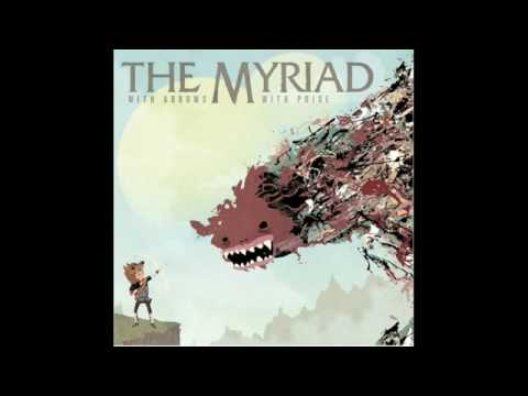 The Myriad - You Waste Time Like A Grandfather Clock
