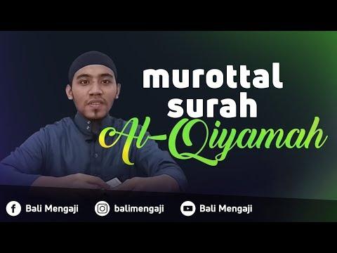 Murottal Surah Al-Qiyamah - Mashudi Malik Bin Maliki