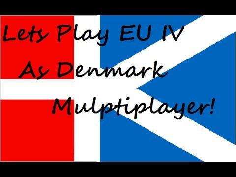 LP EU 4 MP! As Denmark and Scotland episode 1 and 2
