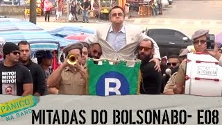 MITADAS DO BOLSONABO - E08