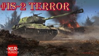 "War Thunder ""IS-2 TERROR"""