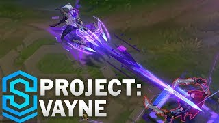 PROJECT: Vayne Skin Spotlight - Pre-Release - League of Legends