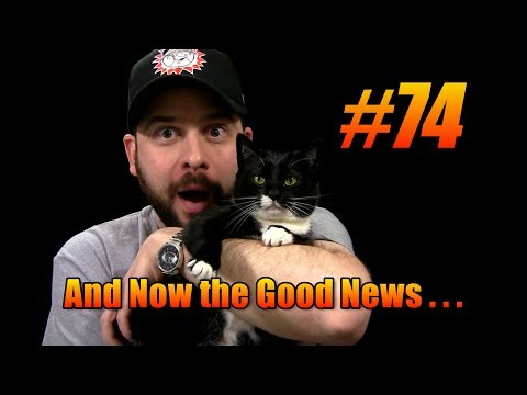 And Now the Good News #74: 3/4/2014