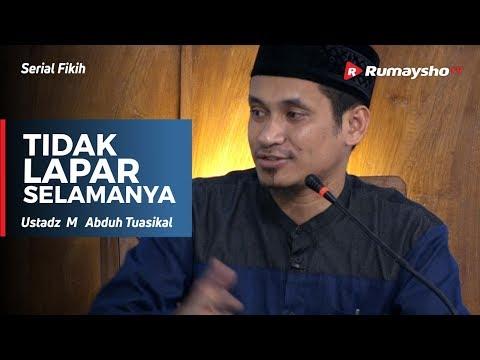 Serial Ramadhan : Rayyan, Tidak Lapar Selamanya - Ustadz M Abduh Tuasikal