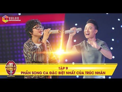 Giọng ải giọng ai | tập 9: Trúc Nhân bất ngờ song ca với giọng hát đặc biệt nhất chương trình | giong ai giong ai