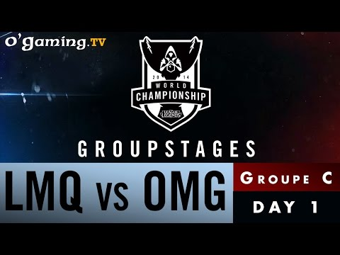 World Championship 2014 - Groupstages - Groupe C - LMQ vs OMG