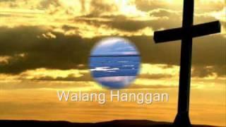 Walang Hanggan - Vineyard Philippines.wmv