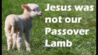 Video: Jesus the Passover Lamb to Christians; God to Egyptians; and  Sacrificial Meal for Jews - Michael Skobac