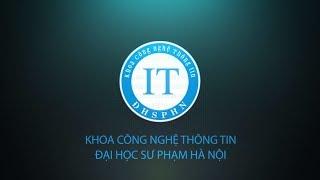 Giới thiệu khoa Công nghệ thông tin - Đại học Sư phạm Hà Nội | FIT - HNUE