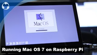 Running Mac OS 7 on Raspberry Pi with COLOR