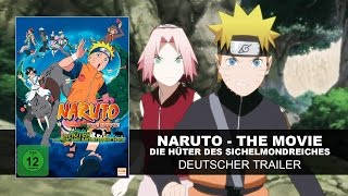 Naruto The Movie 3 - Die Hüter Des Sichelmondreiches (Deutscher Trailer) HD | KSM Anime