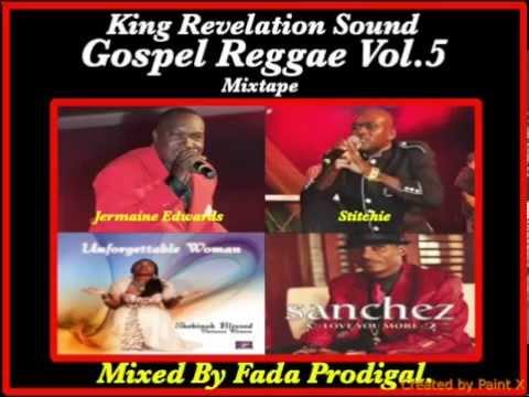 King Revelation Sound Gospel Reggae Vol.5 Mixtape.