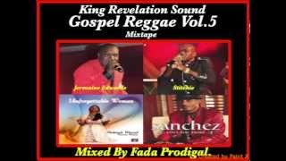 King Revelation Sound Gospel Reggae Vol.5 Mixtape.