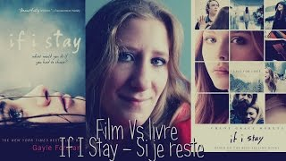 Film Vs Livre  If I Stay - Si je reste