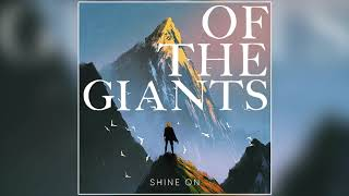 Of The Giants - I Feel It Now (Official Audio)