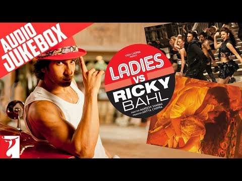 Ladies Vs Ricky Bahl - Audio Jukebox