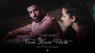 """Filipe Leite - """"Ficar Mais Perto"""" (com Mariana Domingues)  [VIDEOCLIP: João Alcobia]"""