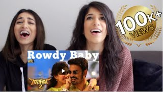 REACTION to ROWDY BABY(TAMIL) x  SOOSAN KHANOOM(IRANIAN) ft Mari Explores
