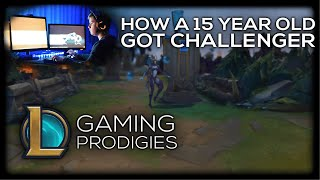 How A 15 Year Old Hit Challenger In League of Legends