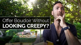 Boudoir Q&A: Avoid Looking Creepy, Why I Don't Use Lights and My First Shoot
