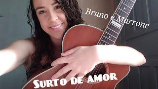 Surto de amor - Bruno e Marrone part. Jorge e Mateus (Cover Mariane Dias)