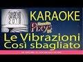 Le Vibrazioni - Così sbagliato Karaoke Sanremo 2018