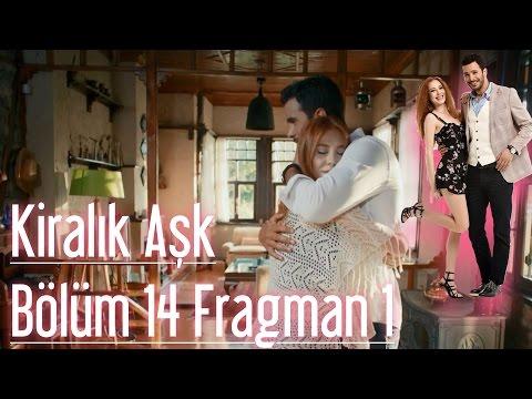 Kiralık Aşk 14. Bölüm Fragman