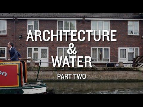 Architecture & Water documentary. Part 2: Gentrification machine?