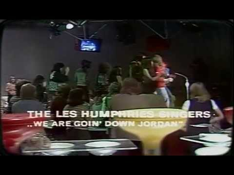 Les Humphries Singers - We Are Going Down Jordan