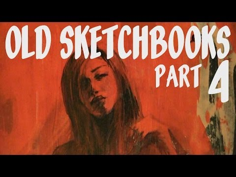 Old Sketchbooks - Part 4