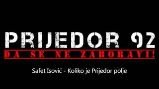 Safet Isović -  Koliko je prijedor polje