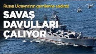 Rusya, Ukrayna savaş gemilerine ateş açtı | SALDIRI ANI