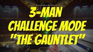 "3-Man CHALLENGE MODE ""The Gauntlet"" - Leviathan Raid Encounter"