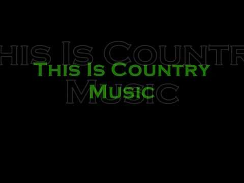 This Is Country Music -- Brad Paisley (lyrics!) video