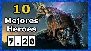 10 Heroes Para Subir MMR en el Parche 7.20 !
