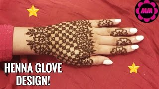 DIY Henna Glove Design - Simple Pretty Glove Tattoo for Eid - Beautiful Easy Mehendi Design