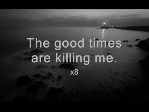 [LYRICS] Modest Mouse - The Good Times Are Killing Me