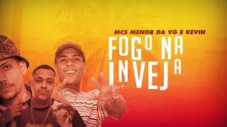 MC Menor da VG e MC Kevin - Fogo na Inveja 3 (PereraDJ) Lyric Video