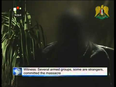 Witnesses to al-Houla Massacre: 1 June 2012, Syrian Official Tv Channel.